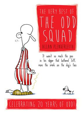 The Very Best of The Odd Squad: Celebrating 20 Years of Odd! (Hardback)