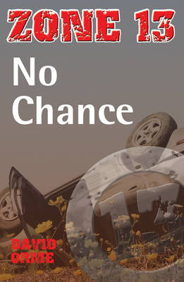 No Chance: Set Two - Zone 13 (Paperback)