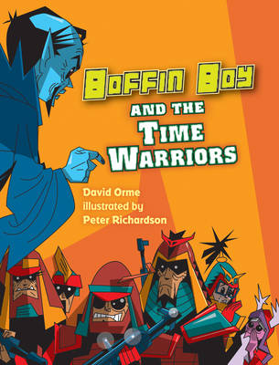 Boffin Boy and the Time Warriors: v. 8 - Boffin Boy (Paperback)