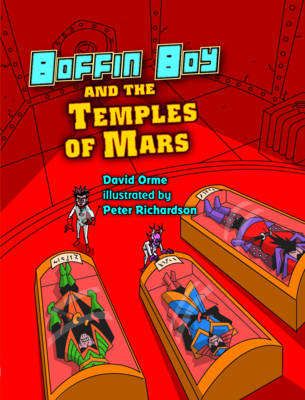Boffin Boy and the Temples of Mars: v. 8 - Boffin Boy (Paperback)