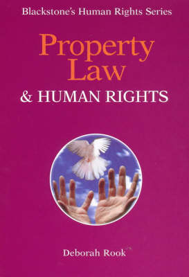 Property Law and Human Rights - Blackstone's Human Rights S. (Paperback)
