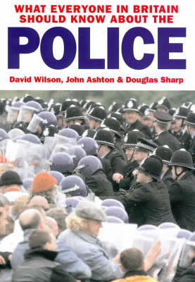 What Everyone in Britain Should Know About the Police (Paperback)
