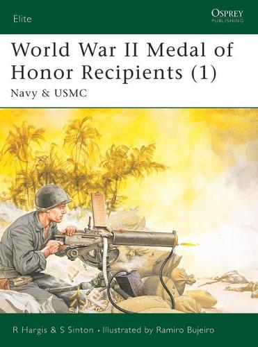 World War II Medal of Honor Recipients: Navy and USMC Pt. 1 - Elite No. 92 (Paperback)