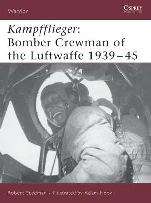 Kampfflieger: Bomber Crewman of the Luftwaffe 1939-45 - Warrior No. 99 (Paperback)