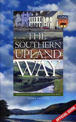 The Southern Upland Way: Official Guide (Paperback)