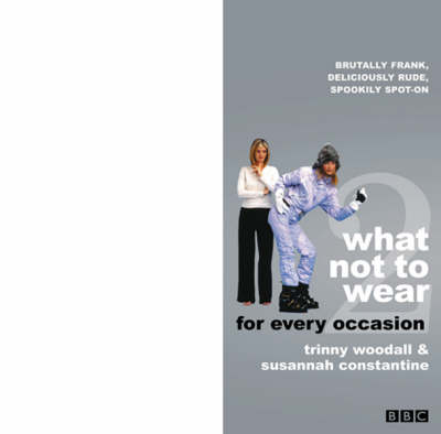 What Not to Wear: Pt.2: For Every Occasion (Paperback)