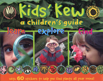 Kids' Kew: A Children's Guide (Paperback)