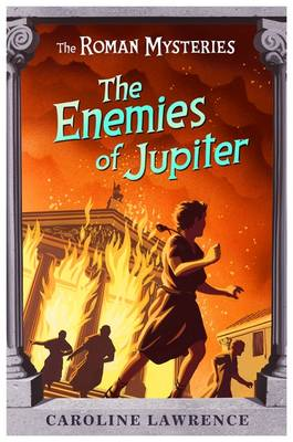 The Enemies of Jupiter - The Roman Mysteries 7 (Paperback)