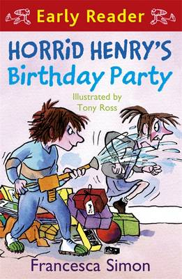 Horrid Henry's Birthday Party: (Early Reader) - Horrid Henry Early Reader Book 2 (Paperback)