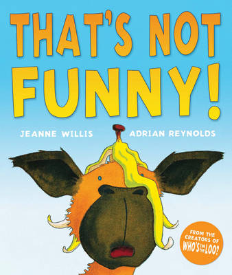That's Not Funny! (Hardback)