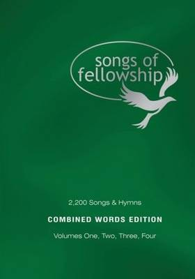 Songs of Fellowship: v. 1 - 4: 2200 Songs and Hymns (Paperback)