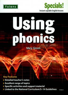 Secondary Specials!: English - Using Phonics (11-14) (Paperback)