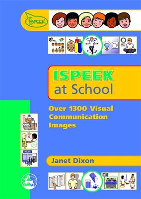 Ispeek at School: Over 1300 Visual Communication Images (CD-ROM)