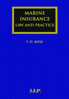 Marine Insurance: Law and Practice - Lloyd's Shipping Law Library (Hardback)