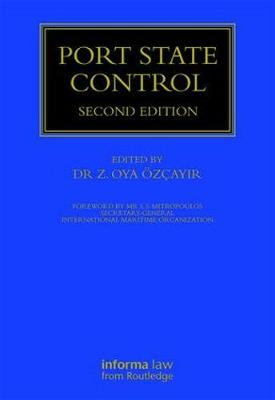 Port State Control - Maritime and Transport Law Library (Hardback)