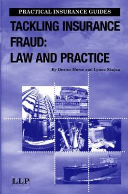 Tackling Insurance Fraud: Law and Practice - Practical Insurance Guides (Paperback)