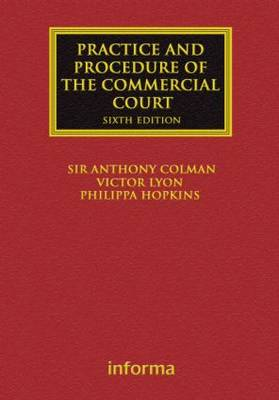 The Practice and Procedure of the Commercial Court - Lloyd's Commercial Law Library (Hardback)