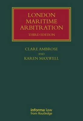 London Maritime Arbitration - Lloyd's Shipping Law Library (Hardback)