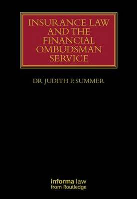 Insurance Law and the Financial Ombudsman Service - Lloyd's Insurance Law Library (Hardback)