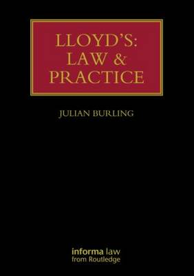 Lloyd's: Law and Practice - Lloyd's Insurance Law Library (Hardback)