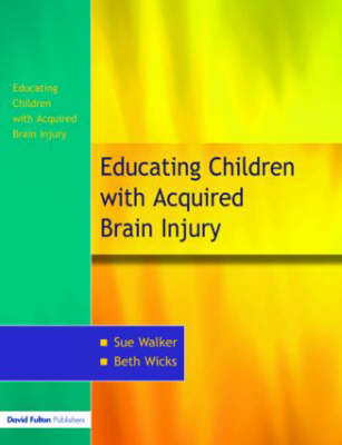 The Education of Children with Acquired Brain Injury (Paperback)