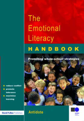 The Emotional Literacy Handbook: A Guide for Schools (Paperback)