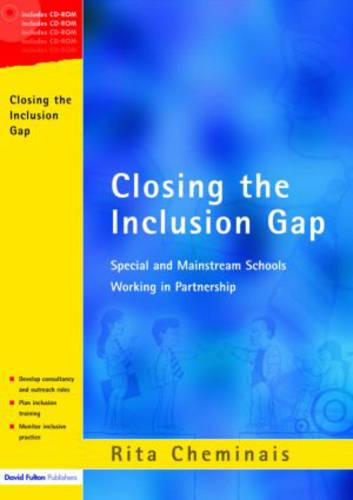 Closing the Inclusion Gap: Special and Mainstream Schools Working in Partnership (Mixed media product)