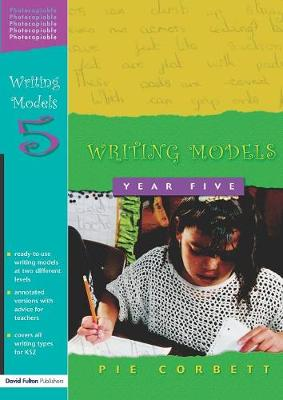 Writing Models Year 5 - Writing Models (Paperback)
