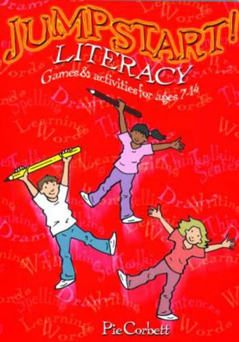 Jumpstart! Literacy: Games and Activities for Ages 7-14 - Jumpstart! (Paperback)