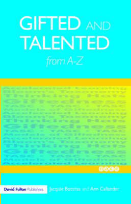 Gifted and Talented Education from A-Z - David Fulton / Nasen (Paperback)