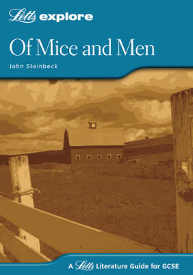 Of Mice and Men: GCSE Text Guide - Letts Explore GCSE Text Guides (Paperback)