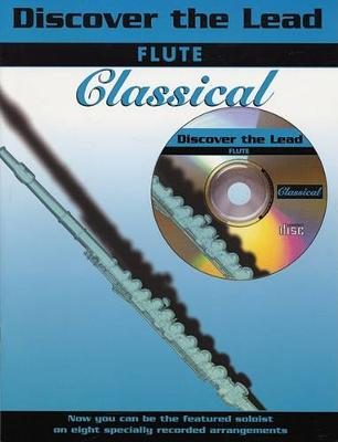 Classical: (Flute) - Discover the Lead (Paperback)