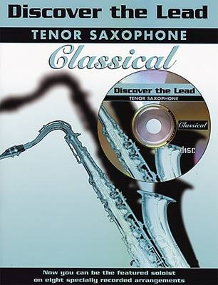 Classical: (Tenor Saxophone) - Discover the Lead (Paperback)