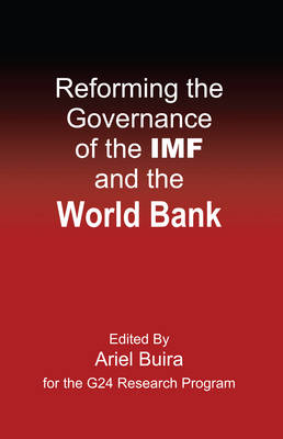 Reforming the Governance of the IMF and the World Bank - Anthem Frontiers of Global Political Economy No. 1 (Paperback)