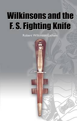 History of the F. S. Fighting Knife (Paperback)