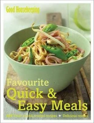 Favourite Quick & Easy Meals: 250 Tried, Tested, Trusted Recipes; Delicious Results (Hardback)