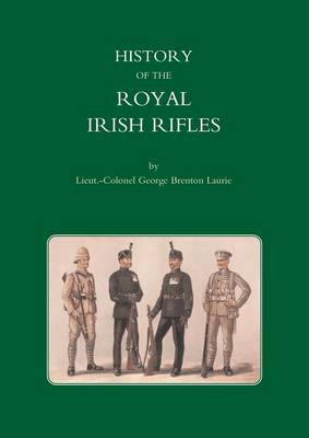 History of the Royal Irish Rifles (Paperback)
