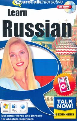 Talk Now! Learn Russian: Essential Words and Phrases for Absolute Beginners (CD-ROM)