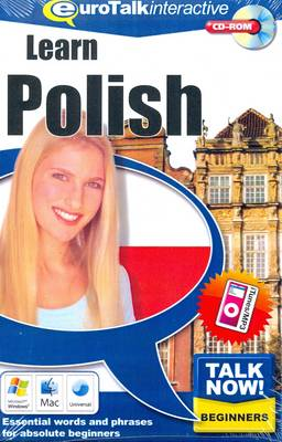 Talk Now! Learn Polish: Essential Words and Phrases for Absolute Beginners (CD-ROM)