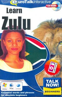 Talk Now! Learn Zulu: Essential Words and Phrases for Absolute Beginners (CD-ROM)
