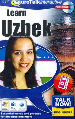 Talk Now! Learn Uzbek: Essential Words and Phrases for Absolute Beginners (CD-ROM)