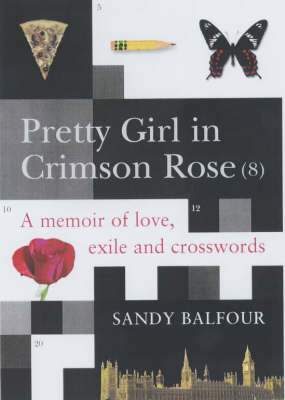 Pretty Girl in Crimson Rose: No. 8 (Hardback)
