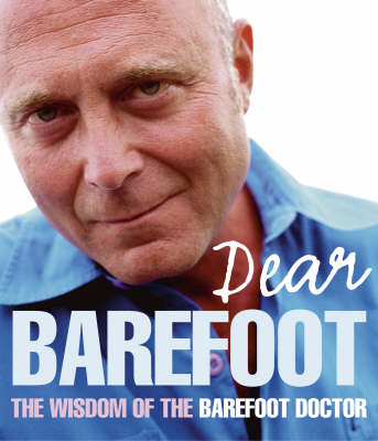 Dear Barefoot: An Indispensible Collection of Taoist Wisdom for Everyday Living (Paperback)