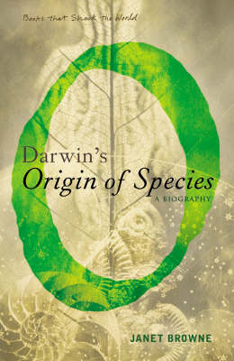 "Darwin's ""Origin of Species"": A Biography - Books That Shook the World (Paperback)"