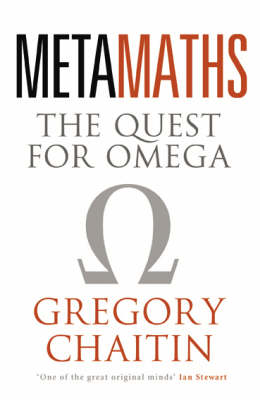 Meta Maths: The Quest for Omega (Paperback)
