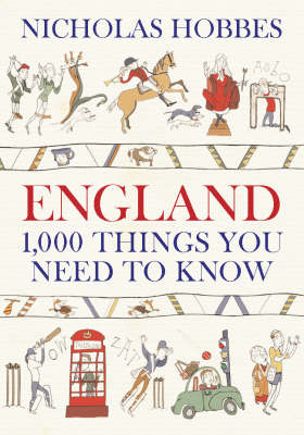 England: 1000 Things You Need to Know (Hardback)