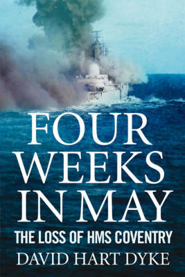 Four Weeks in May: A Captain's Story of War at Sea (Hardback)