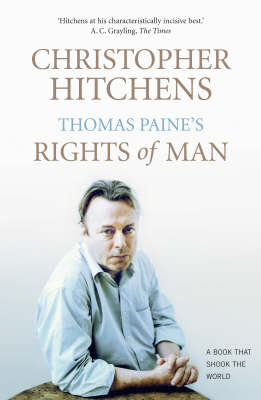 "Thomas Paine's ""Rights of Man"": A Biography - Books That Shook the World (Paperback)"