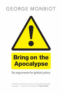 Bring on the Apocalypse: Six Arguments for Global Justice (Paperback)