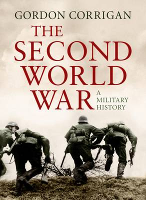 The Second World War: A Military History (Hardback)